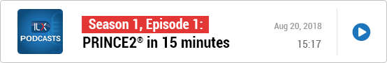 S1E1: PRINCE2® in 15 minutes