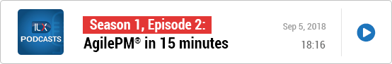 S1E2: AgilePM® in 15 minutes