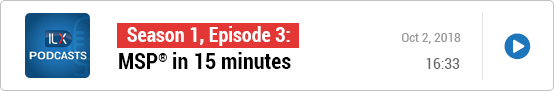 S1E3: MSP® in 15 minutes