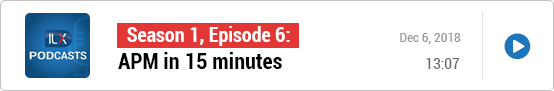 S1E6: APM in 15 minutes