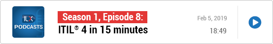 S1E8: ITIL® 4 in 15 minutes