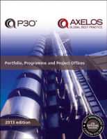 Portfolio, Programme and Project Offices (P30) 2013 edition