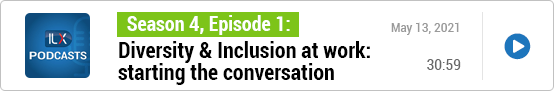 S4E1 Diversity & Inclusion at work: starting the conversation