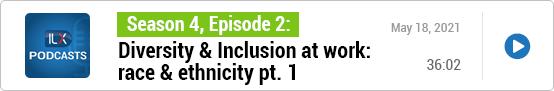 S4E2 Diversity & Inclusion at work: race & ethnicity pt. 1